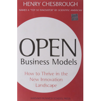 Open Innovation Models: How to Thrive in the New Innovation Landscape by Henry Chesbrough