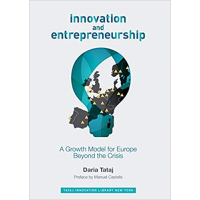Innovation and Entrepreneurship: A Growth Model for Europe Beyond the Crisis